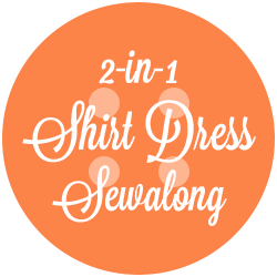 A Fashionable Stitch Shirt-dress Sewalong